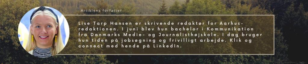 Om Lise Tarp Hansen, artiklens forfatter. Klik og gå til hendes LinkedIn