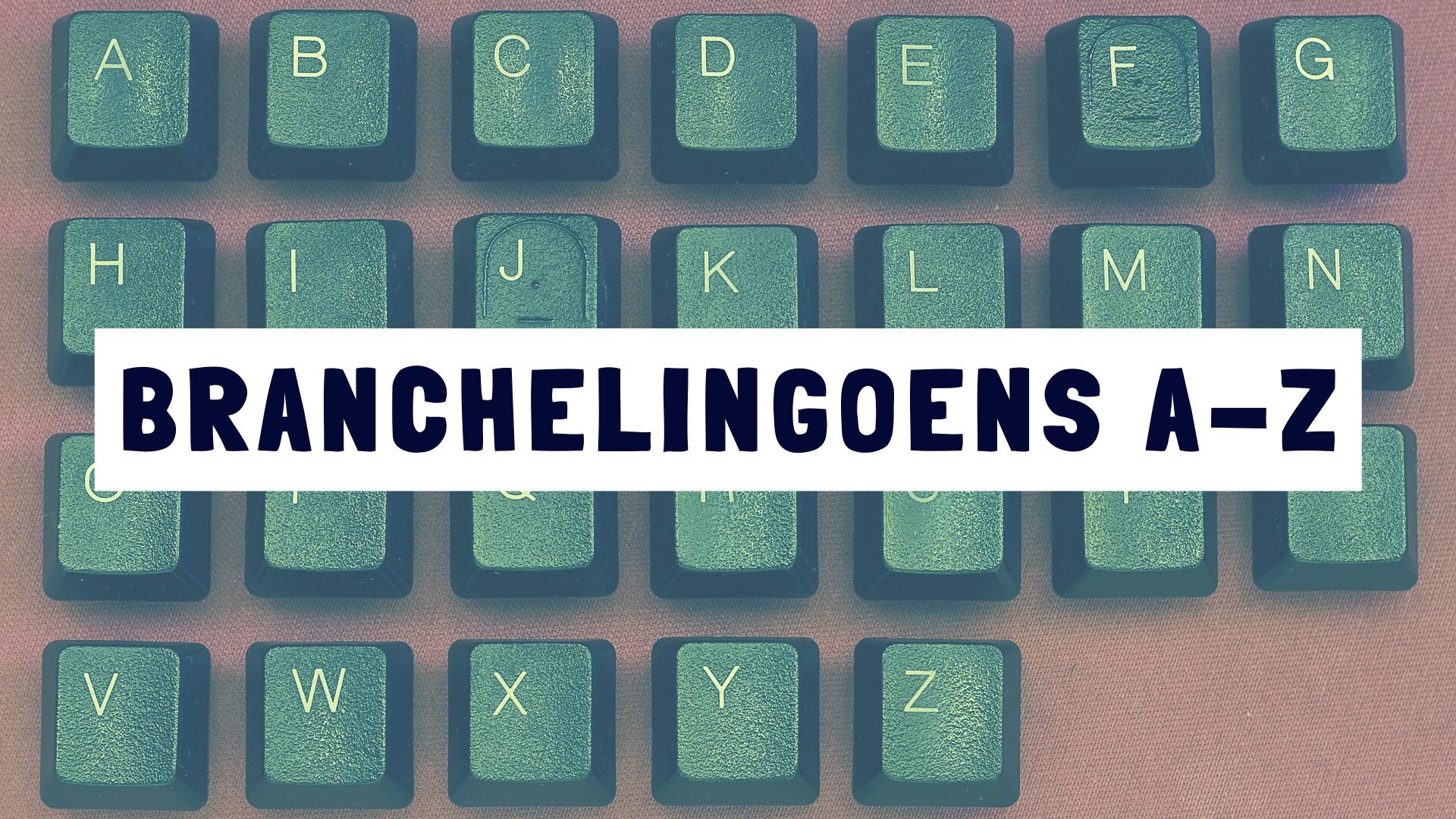 Branchelingoens A-Z
