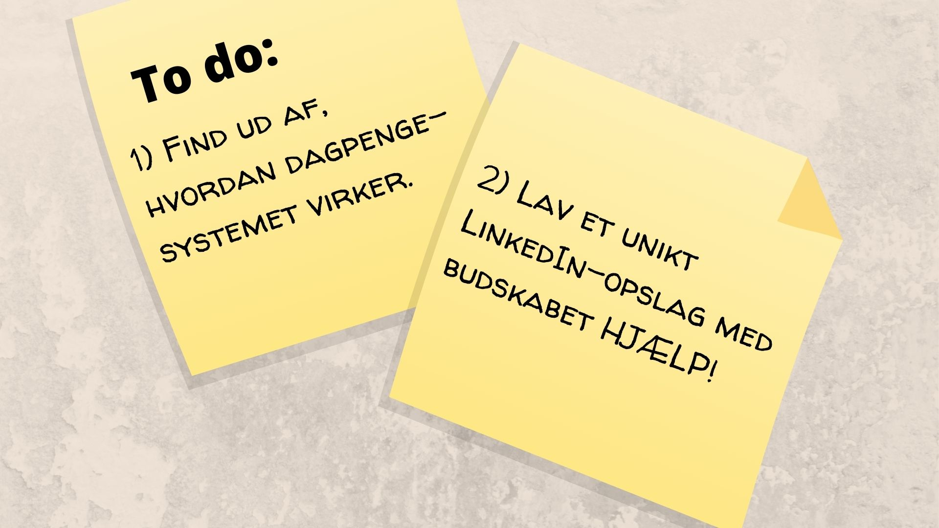 Illustration af to post-it notes med gode råd til, hvordan man tackler tiden som arbejdsløs og jobsøgningen..